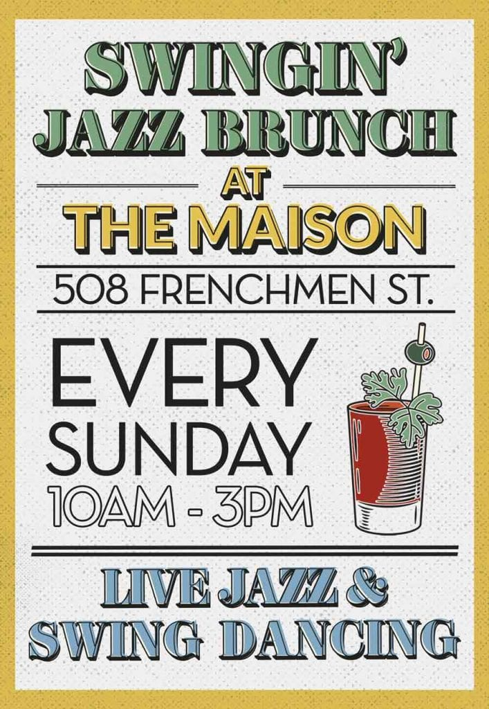 Sunday Swingin' Jazz Brunch at The Maison in New Orleans