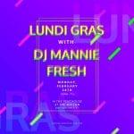 Maison Lundi Gras 2020 with Mannie Fresh