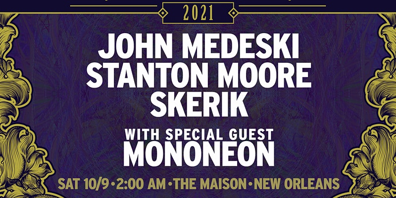 Jazz Fest Late Night 2021 at The Maison